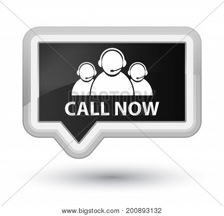 Call now (customer care team icon) isolated on prime black banner button abstract illustration stock photo