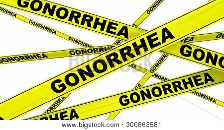 Gonorrhea. Yellow warning tapes with black words GONORRHEA (is a sexually transmitted infection caused by the bacterium Neisseria gonorrhoeae). Isolated. 3D Illustration stock photo