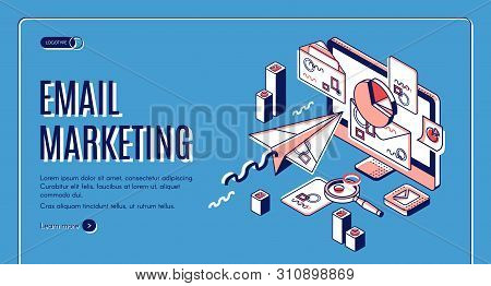 Email marketing landing page. Electronic mail messages automation business strategy, outbound newsletter campaign, spammer computer services. Isometric 3d vector illustration, web banner, line art stock photo