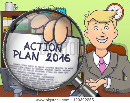 Action Plan 2016 through Magnifying Glass. Business Man Showing a Paper with Text. Closeup View. Colored Doodle Style Illustration. stock photo