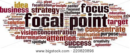 Focal point word cloud concept. Vector illustration stock photo