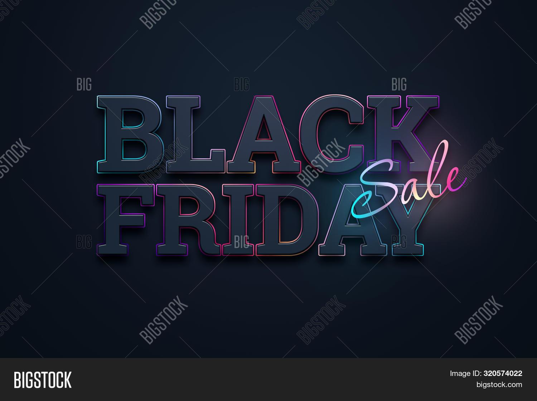 Black Friday Sale Inscription, Neon On A Dark Background, Design Template. Black Friday Banner. Copy