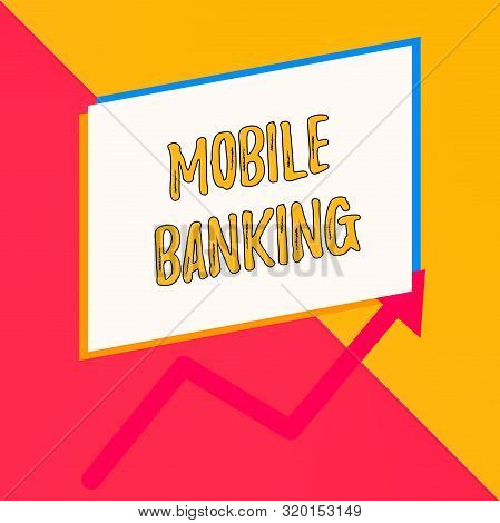Conceptual hand writing showing Mobile Banking. Business photo showcasing Monitoring account balances Transferring funds Bill payment Blank rectangle above another arrow zigzag upwards sale. stock photo