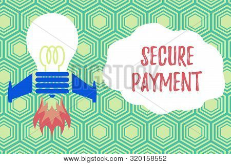Handwriting text writing Secure Payment. Concept meaning Security of Payment refers to ensure of paid even in dispute Top view launching bulb rocket fire base. Starting new project. Fuel idea. stock photo