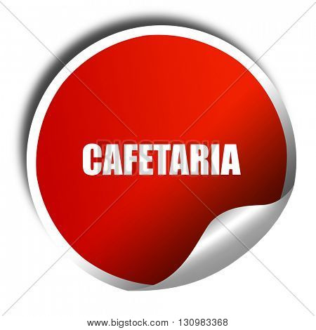 cafetaria sign background, 3D rendering, red sticker with white  stock photo