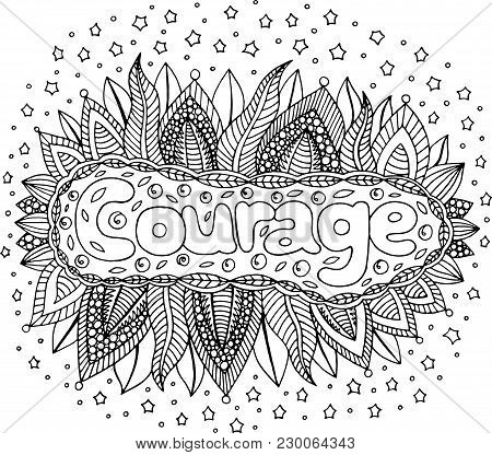 Coloring page for adults with mandala and courage word. Doodle lettering ink outline artwork. Vector illustration. stock photo