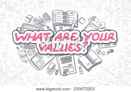 What Are Your Values - Hand Drawn Business Illustration with Business Doodles. Magenta Word - What Are Your Values - Cartoon Business Concept. stock photo