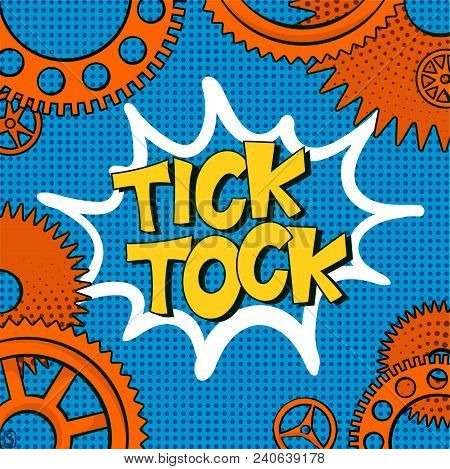 Vector illustration in retro mid century comic books style - tick-tock words in frame of clock gears on blue halftone background stock photo