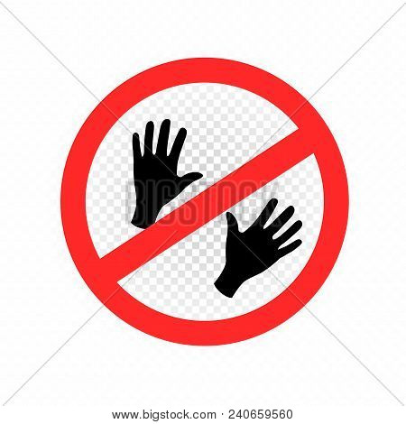 Do not touch sign symbol icon on white transparent background. No hand pictogram stock photo