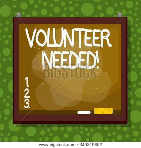 Text sign showing Volunteer Needed. Conceptual photo asking demonstrating to work for organization without being paid Asymmetrical uneven shaped format pattern object outline multicolour design. stock photo