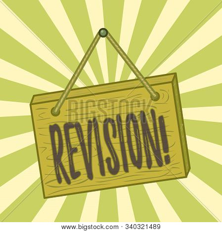 Handwriting text writing Revision. Concept meaning action of revising over someone like auditing or accounting Square rectangle unreal cartoon wood wooden hang down on the coloured wall. stock photo