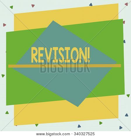 Text sign showing Revision. Conceptual photo action of revising over someone like auditing or accounting Asymmetrical uneven shaped format pattern object outline multicolour design. stock photo