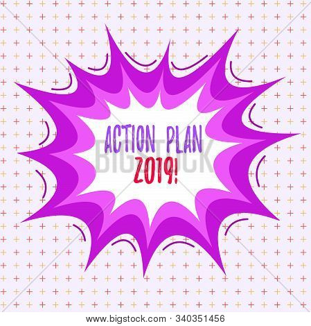 Writing note showing Action Plan 2019. Business photo showcasing proposed strategy or course of actions for current year Asymmetrical uneven shaped pattern object multicolour design. stock photo