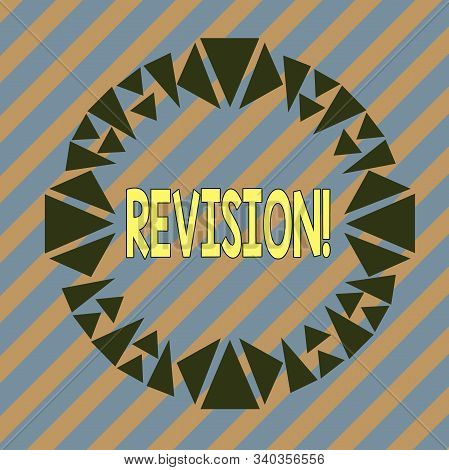 Handwriting text Revision. Concept meaning action of revising over someone like auditing or accounting Asymmetrical uneven shaped format pattern object outline multicolour design. stock photo