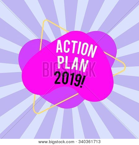 Text sign showing Action Plan 2019. Conceptual photo proposed strategy or course of actions for current year Asymmetrical uneven shaped format pattern object outline multicolour design. stock photo