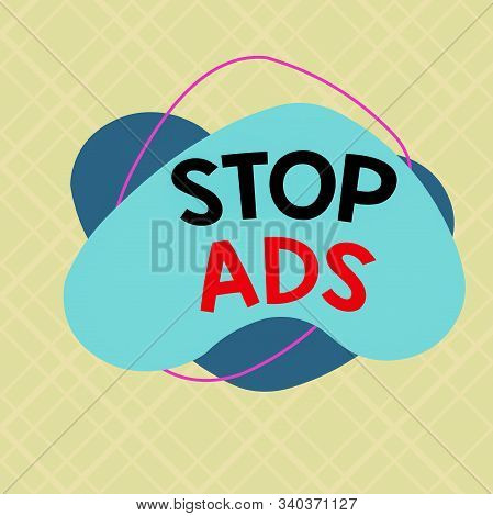 Writing note showing Stop Ads. Business photo showcasing program that will remove different kinds of advertising from Web Asymmetrical format pattern object outline multicolor design. stock photo