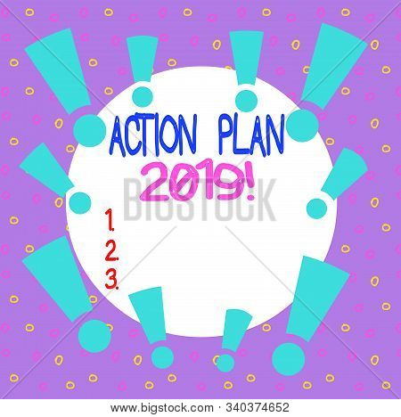 Word writing text Action Plan 2019. Business concept for proposed strategy or course of actions for current year Asymmetrical uneven shaped format pattern object outline multicolour design. stock photo