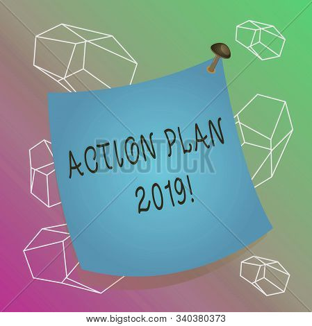 Word writing text Action Plan 2019. Business concept for proposed strategy or course of actions for current year Curved reminder paper memo nailed colorful surface stuck blank pin frame. stock photo