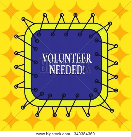 Handwriting text Volunteer Needed. Concept meaning asking demonstrating to work for organization without being paid Asymmetrical uneven shaped format pattern object outline multicolour design. stock photo