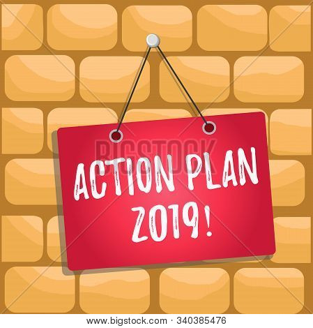 Handwriting text Action Plan 2019. Concept meaning proposed strategy or course of actions for current year Colored memo reminder empty board blank space attach background rectangle. stock photo