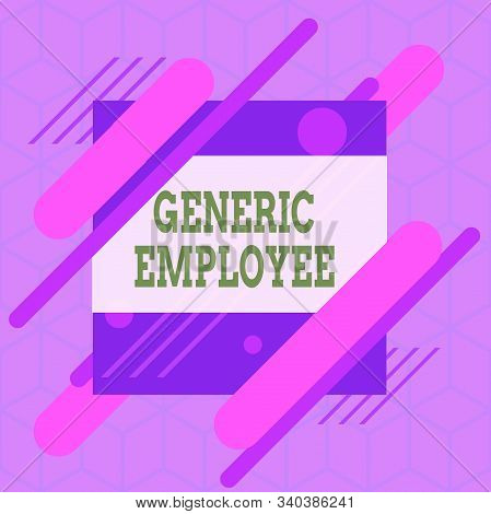 Writing note showing Generic Employee. Business photo showcasing one employed by another usually for wages or salary Asymmetrical format pattern object outline multicolor design. stock photo