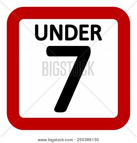 7 age restriction sign on white background. Vector illustration. stock photo