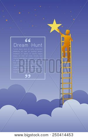 Man on a ladder reaching up to reaching star against on night scene beautiful vertical Nature landscape, frame and space for text on sky background Vector flat modern linear style concept illustration stock photo