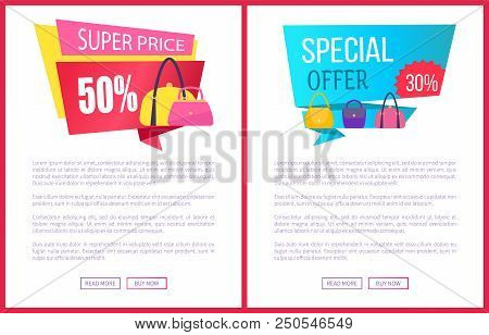 Super price 50 off special offer 30 discount advertisement labels with bags, sale fashionable accessories for woman on web posters vector set stock photo