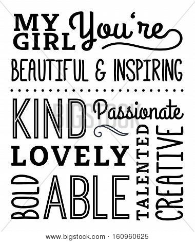 My Girl Compliments Poster, typography design with positive adjectives, design elements in black on white background stock photo