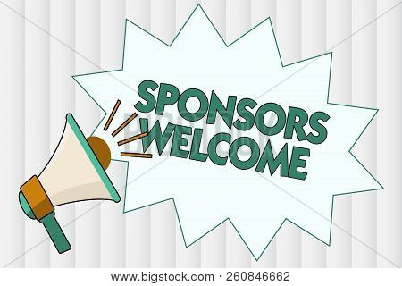 Conceptual hand writing showing Sponsors Welcome. Business photo showcasing announcing that you accept investing in your company stock photo