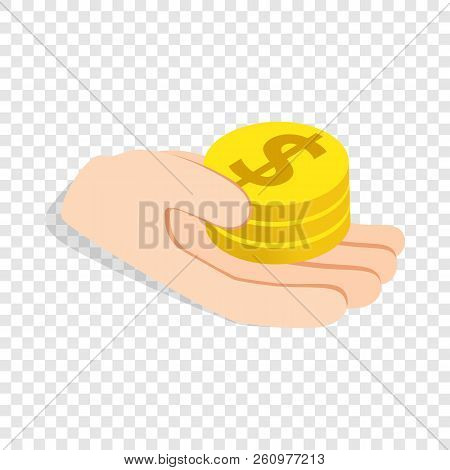 Hand holding coins isometric icon 3d on a transparent background illustration stock photo