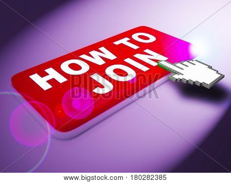How To Join Key Shows Membership Registration 3d Rendering stock photo