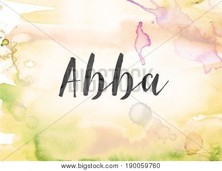The word ABBA concept and theme written in black ink on a colorful painted watercolor background. stock photo