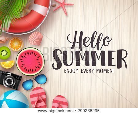 Hello Summer Vector Background. Summer Text In Wood Textured Background With Colorful Beach Elements