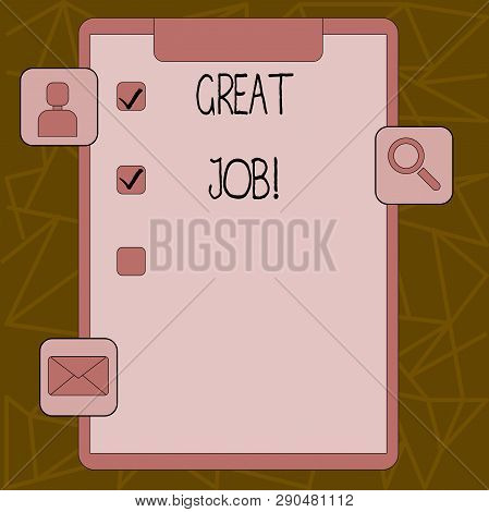 Text sign showing Great Job. Conceptual photo used praising someone for something they have done very well Clipboard with Tick Box and 3 Apps Icons for Assessment, Updates, Reminder. stock photo