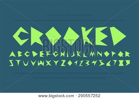 Modern stylized crooked font - vector creative design. Trendy english distorted alphabet - fashion 80-90s. stock photo