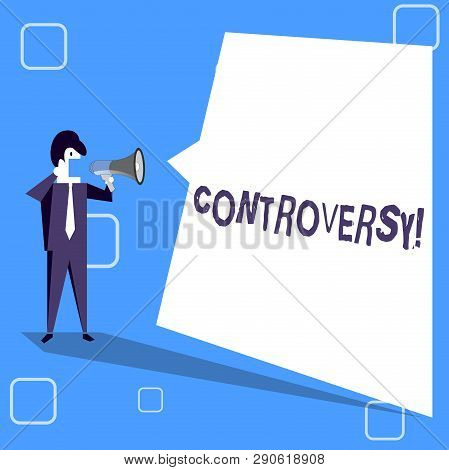 Handwriting text writing Controversy. Concept meaning Disagreement or Argument about something important to showing Businessman Shouting on Megaphone and Blank White Uneven Shape Speech Bubble. stock photo