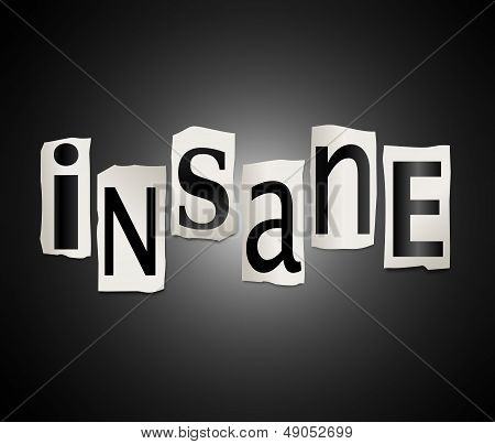 Illustration depicting a set of cut out printed letters formed to arrange the word insane. stock photo