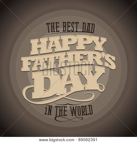 Happy Father\'s day retro style typographical card.