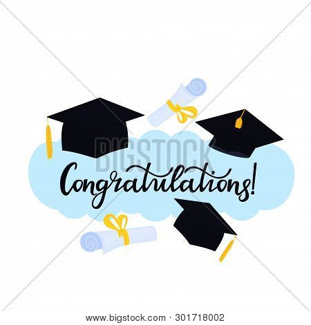 Academic Mortarboard With Tassel. University Graduation Cap. Congratulations Hand Drawn Lettering Wi