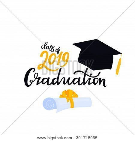 Academic Mortarboard With Tassel. University Cap. Graduation Class Of 2019 Hand Drawn Lettering With