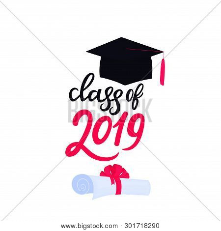 Academic Mortarboard With Tassel. University Graduation Cap. Class Of 2019 Hand Drawn Lettering Scro
