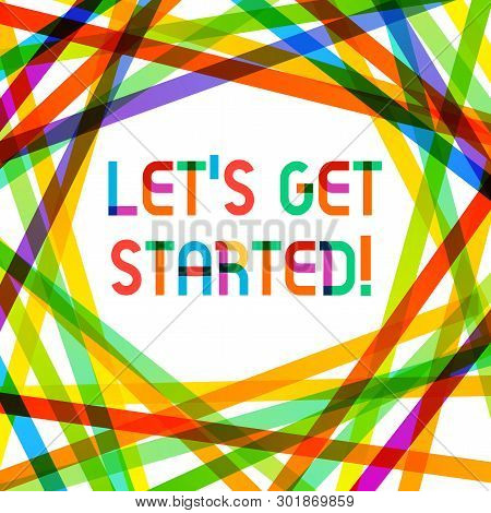 Writing note showing Let S Get Started. Business photo showcasing encouraging someone to begin doing something. stock photo