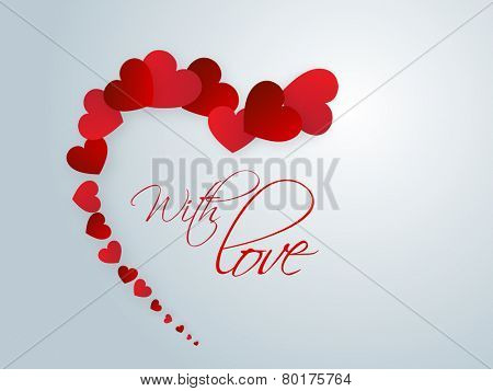 Happy Valentine\'s Day celebrations with glossy red hearts and text With Love on blue background.