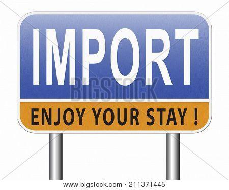 Import, international and worldwide or global trade on world economy market. Importation and exportation, road sign billboard. 3D, illustration  stock photo