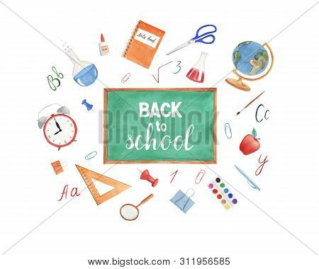 Hand drawn watercolor background with Back to school supplies and lettering. Chalk blackboard, microscope, copybook, watercolor paint, globe, pen, backpack, chemical flask, scissors, alarm clock. stock photo