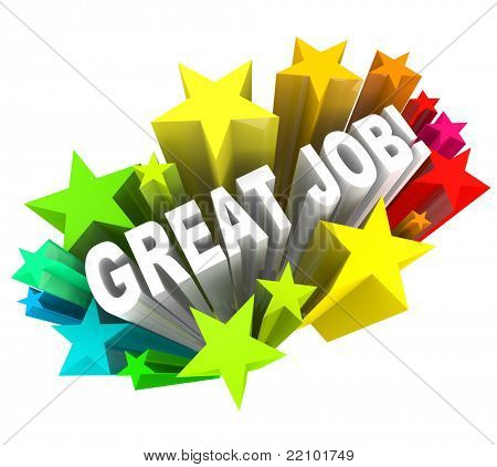 The words Great Job surrounded by a burst of colorful stars, communicating good praise for a project accomplished and successful goal attained stock photo