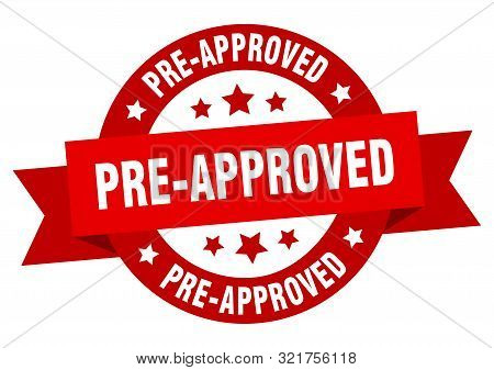 pre-approved ribbon. pre-approved round red sign. pre-approved stock photo