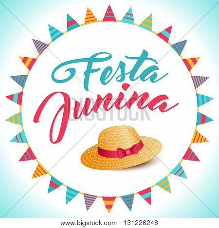 Festa Junina illustration - traditional Brazil june festival party - Midsummer holiday. Vector Carnival background - lettering Festa Junina thatched hat and circle from string of flags decoration. stock photo