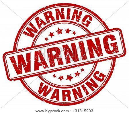 Warning Red Grunge Round Vintage Rubber Stamp.warning Stamp.warning Round Stamp.warning Grunge Stamp